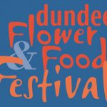 Dundee Flower and Food Festival 2018